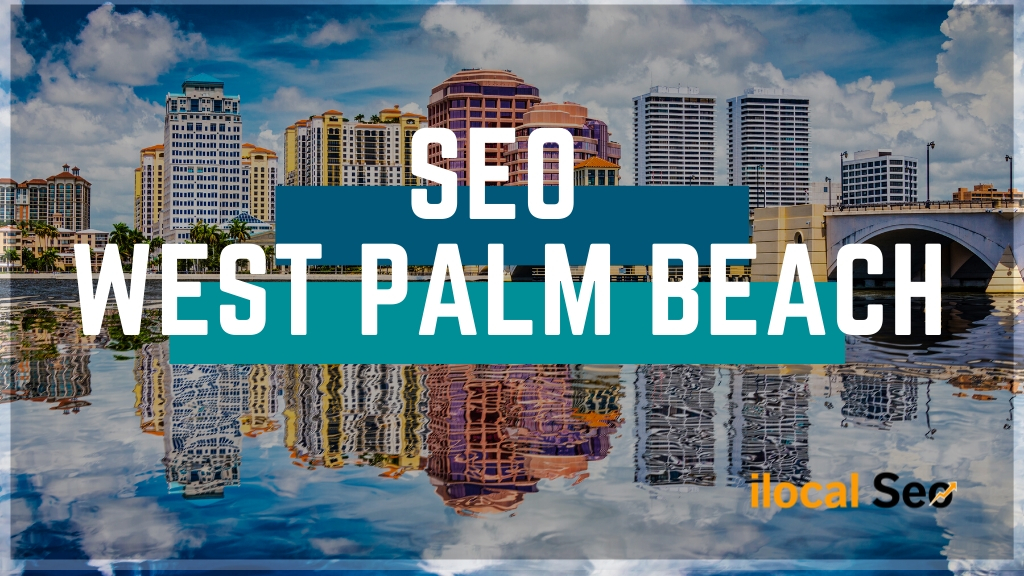 SEO Services for Businesses in West Palm Beach, FL