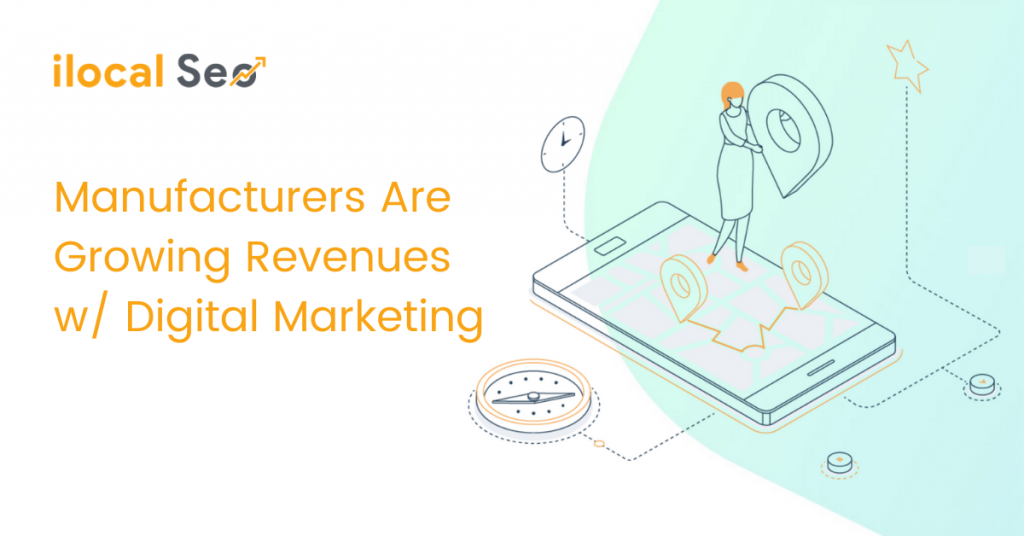Manufacturers Are Starting Use Digital Marketing \
